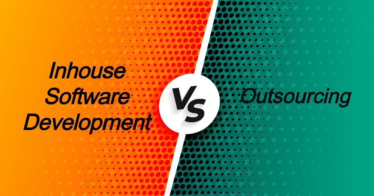 comparison Inhouse software development vs outsourcing