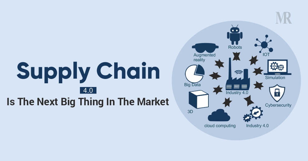 Supply Chain 4.0 Is The Next Big Thing In The Market | Mirror Review